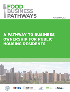 Food Business Pathways: A Pathway to Business Ownership for Public Housing Residents