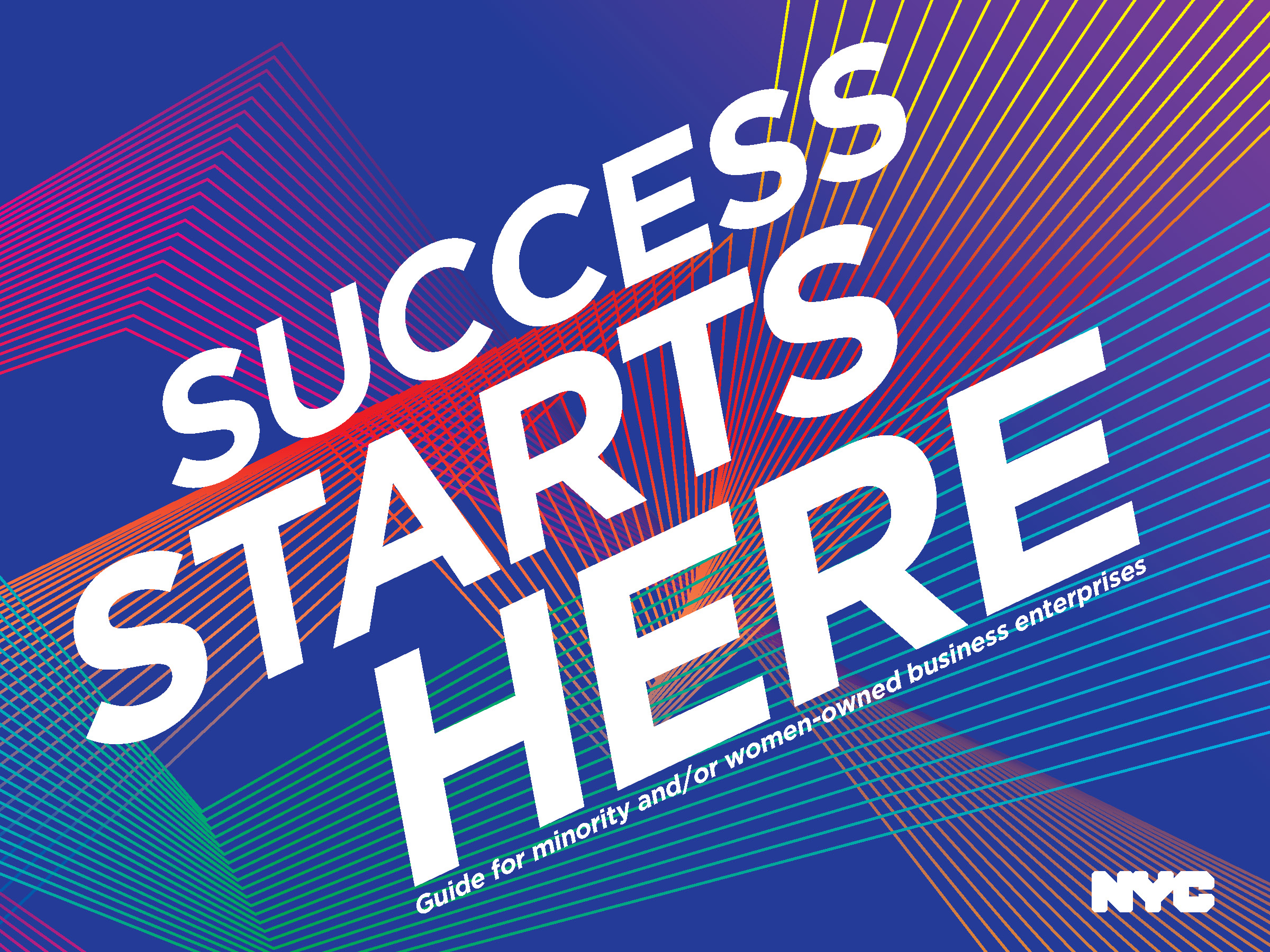 Success Starts Here: A Guide for Minority and/or Women-owned Business Enterprises