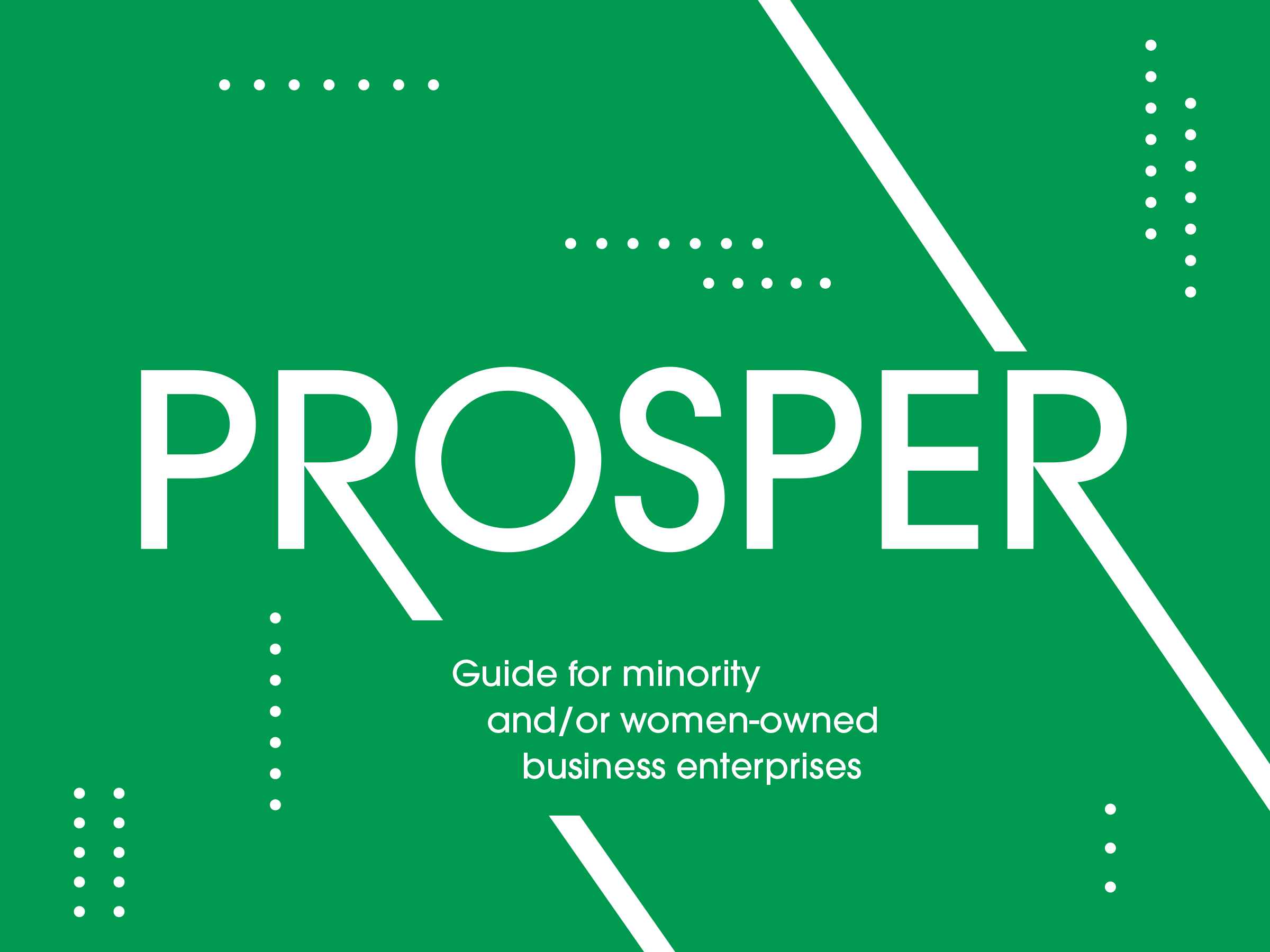 Prosper: A Guide for Minority and/or Women-owned Business Enterprises