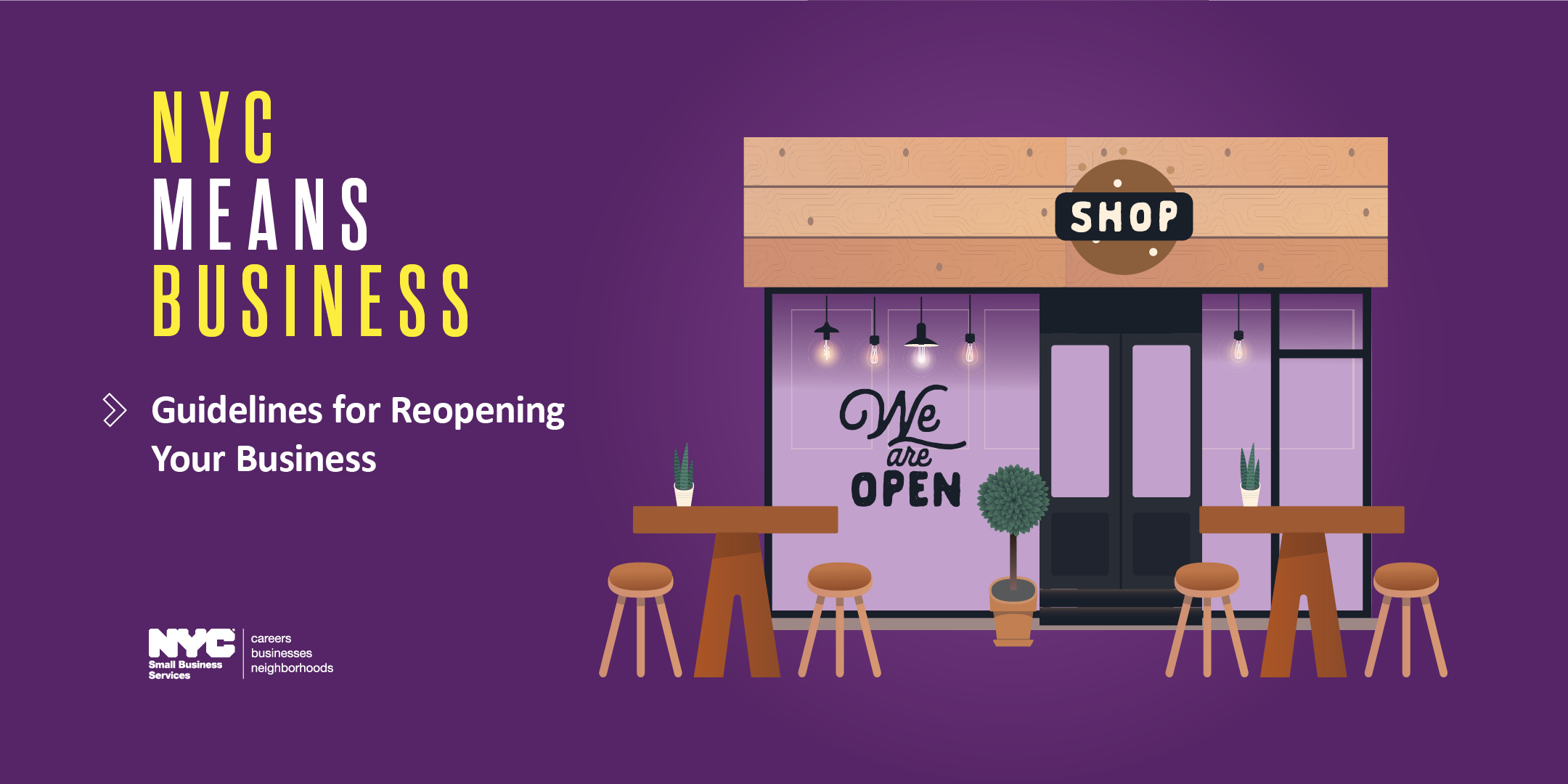 Storefront graphic with outdoor seating on a purple background with copy NYC Means Business > Guidelines for Reopening Your Business