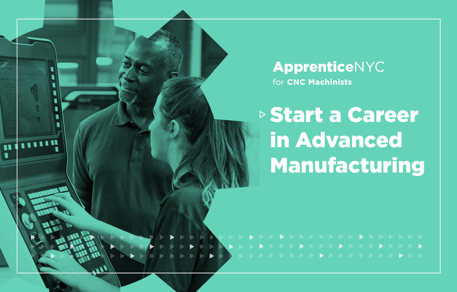 ApprenticeNYC for CNC Machinists. Start a Career in Advanced Manufacturing