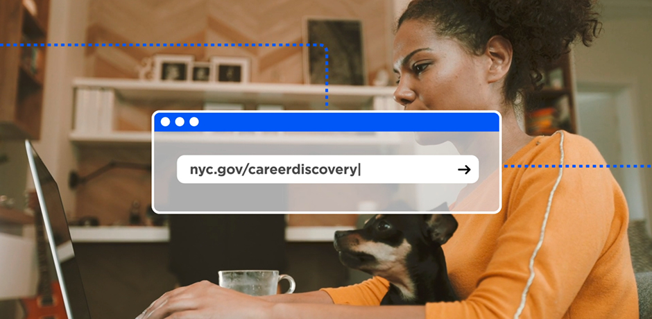 Image of woman using computer with website address nyc.gov/careerdiscovery