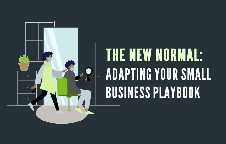 Graphic with illustration of salon setting with copy The New Normal Adapting Your Small Business Playbook
