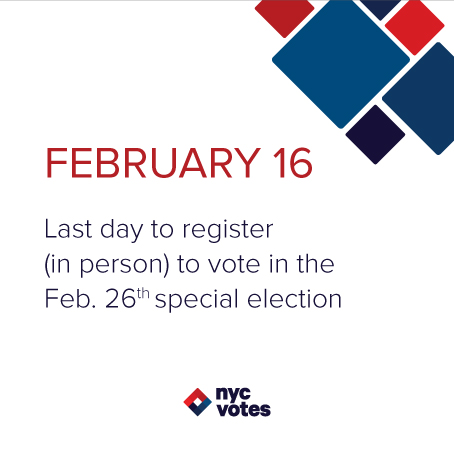 February 1 Last day to register (in person) to vote in the Feb. 26th special election