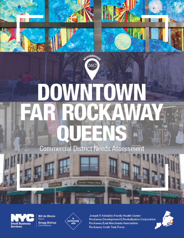 Downtown Far Rockaway Commercial District Needs Assessment