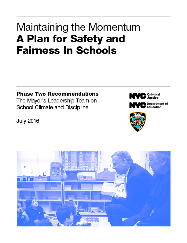cover of Maintaining the Momentum A plan for Safety and Fairness In Schools July 2016 report