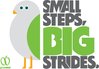 "Poster with GreeNYC Bird Mascot that reads ""Small Steps, Big Strides"""
