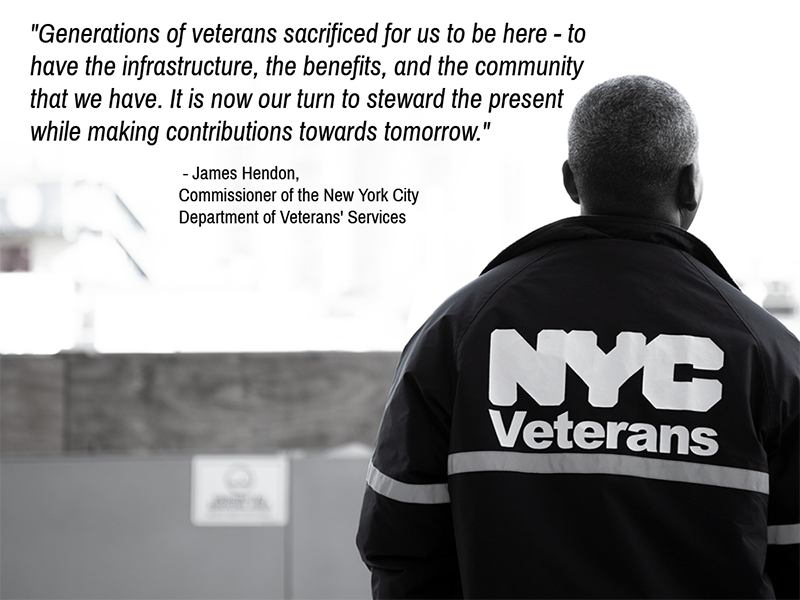 James Hendon, Commissioner of NYC Veterans' Services, quote with person in NYC Veterans jacket