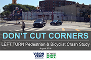 Download the Left Turn Pedestrian 7 Bicycle Crash Study